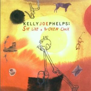 Kelly Joe Phelps - Sky Like A Broken Clock