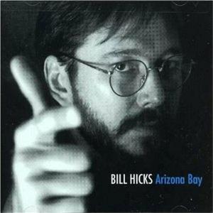 Bill Hicks - Arizona Bay