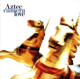 Aztec Camera - Love
