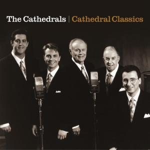 Cathedrals (The) - Cathedral Classics