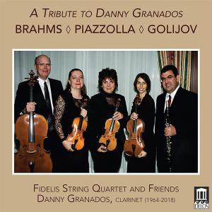 Tribute To Danny Granados (A): Brahms , Piazzolla, Golijov