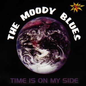Moody Blues (The) - Time Is On My Side