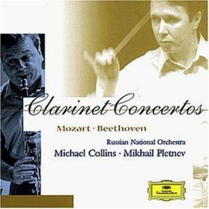 Wolfgang Amadeus Mozart / Ludwig Van Beethoven - Clarinet Concertos: Mozart, Beethoven