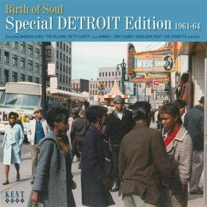 Birth Of Soul: Special Detroit Edition 1961-64 / Various