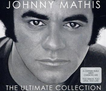 Johnny Mathis - The Ultimate Collection