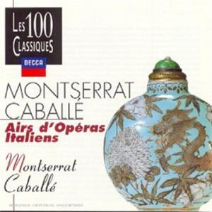 Montserrat Caballe': Airs D'Operas Italiens