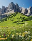 Dolomiti, Patrimonio Naturale Dell'umanità. Calendario 2022. Ediz. Multilingue