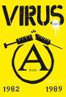 Virus, Il Punk è Rumore. 1982-1989