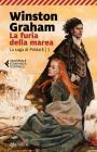 La Furia Della Marea. La Saga Di Poldark. Vol. 7