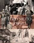 Il Terremoto In Friuli. Il Risveglio Dell'orcolat