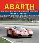 Abarth Sport Prototipi 1949-1971. Ediz. Illustrata