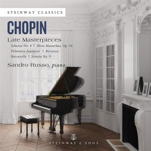 Fryderyk Chopin - Late Masterpieces