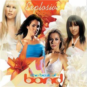 Bond - Explosive: The Best Of Bond