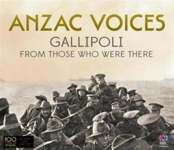 Anzac Voices: Gallipoli From Those Who Were There (2 Cd)