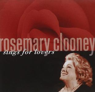 Rosemary Clooney - Sings For Lovers