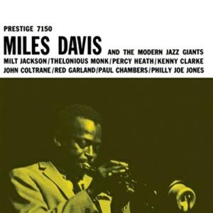 Miles Davis - Miles Davis And The Modern Jazz Giants