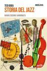 Storia Del Jazz. Nuova Ediz.