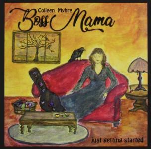 Colleen Myhre - Boss Mama