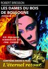 Dames Du Bois De Boulogne (les) / Eternel Retour (l') (regione 2 Pal)