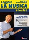 Leggere La Musica è Facile! Metodo Facile Di Teoria E Lettura Musicale