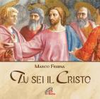 Tu Sei Il Cristo. Cd Audio