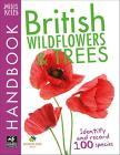 De La Bedoyere, Camilla - British Wildflowers And Trees Handbook [edizione: Regno Unito]