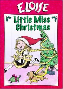 Eloise: Little Miss Christmas [Edizione in lingua inglese]