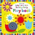 Watt, Fiona - Babys Very First Touchy-feely Playbook [edizione: Regno Unito]