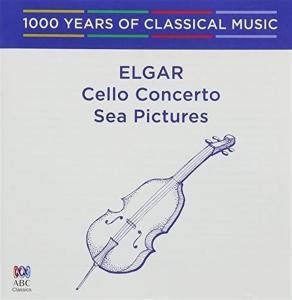 Edward Elgar - Cello Concerto, Sea Pictures
