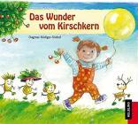 Dagmar Rudiger-triebel - Das Wunder Vom Kirschkern