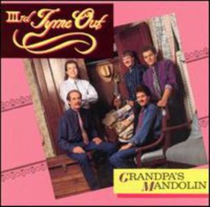 Third Tyme Out - Grandpa'S Mandolin