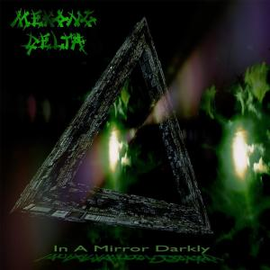 Mekong Delta - In A Morror Darkly