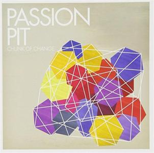 Passion Pit - Chunk Of Change Ep