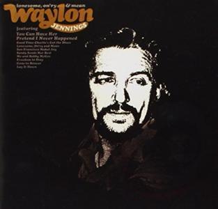 Waylon Jennings - Lonesome On'Ry & Mean