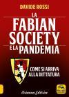 La Fabian Society E La Pandemia. Come Si Arriva Alla Dittatura