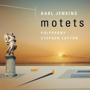 Karl Jenkins - Motets
