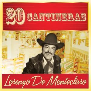 Lorenzo De Monteclaro - 20 Cantineras