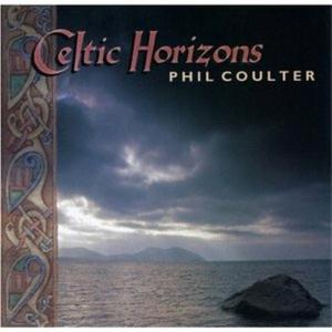 Phil Coulter - Celtic Horizons
