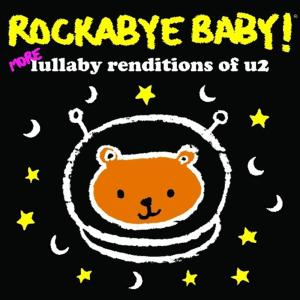 Rockabye Baby!: More Lullaby Renditions Of U2 / Various