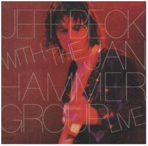 Jeff Beck - Live With The Jan Hammer Group