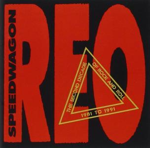 Reo Speedwagon - The Second Decade Of Rock N Roll