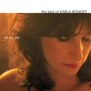 Karla Bonoff - All My Life: The Best Of