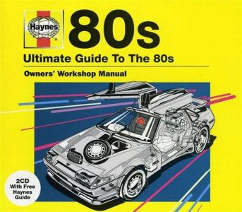 Haynes: Ultimate Guide To The 80s / Various (2 Cd)