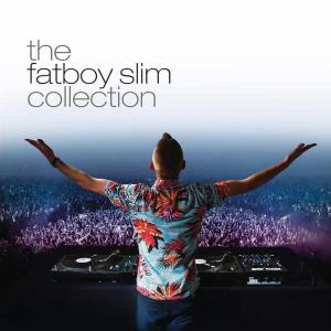 Fatboy Slim - The Collection