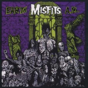 Misfits (The) - Earth A.D.
