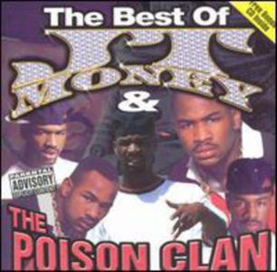 Jt Money & The Poison Clan - Best Of