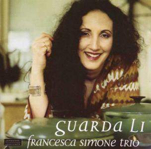 Francesca Simone Trio - Guarda Li