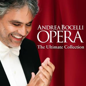 Andrea Bocelli - Opera The Ultimate Collection