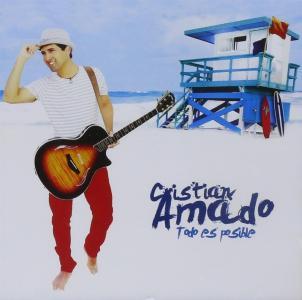 Cristian Amado - Todo Es Posible