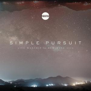 New Wine Worship - Simple Pursuit - Live Worship From